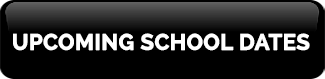 upcoming school dates black