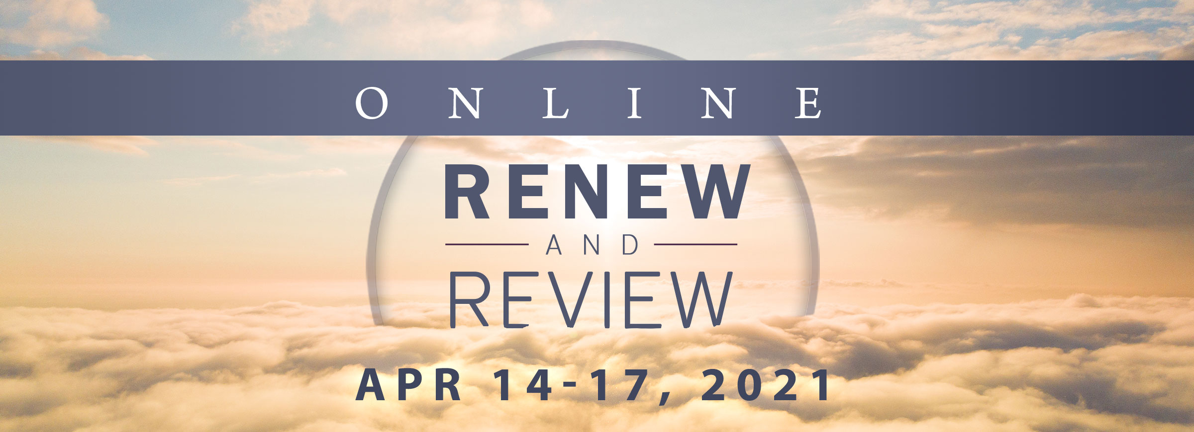 Renew and Review Online April 2021
