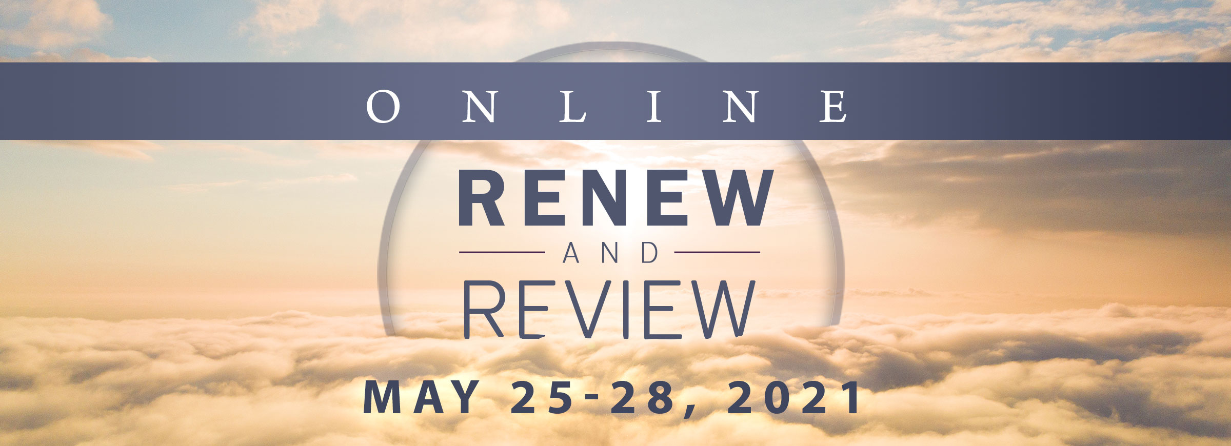 Renew and Review Online May 2021