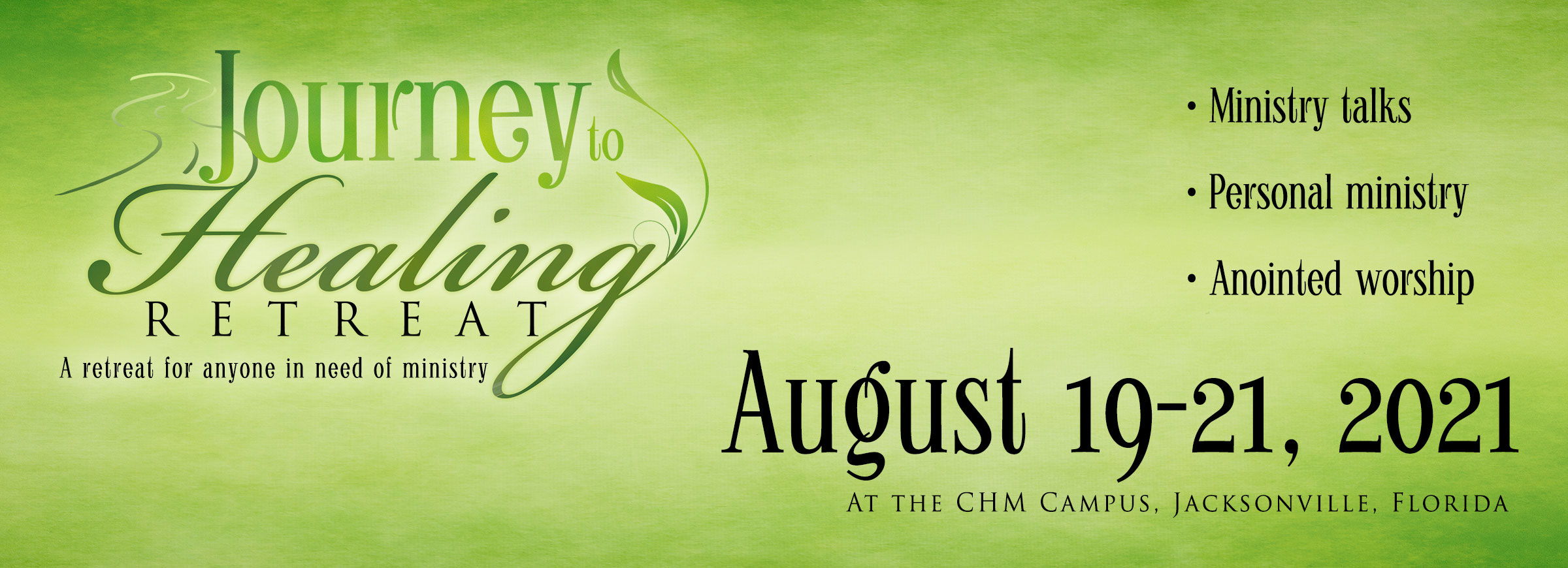 Journey to Healing Retreat August 2021