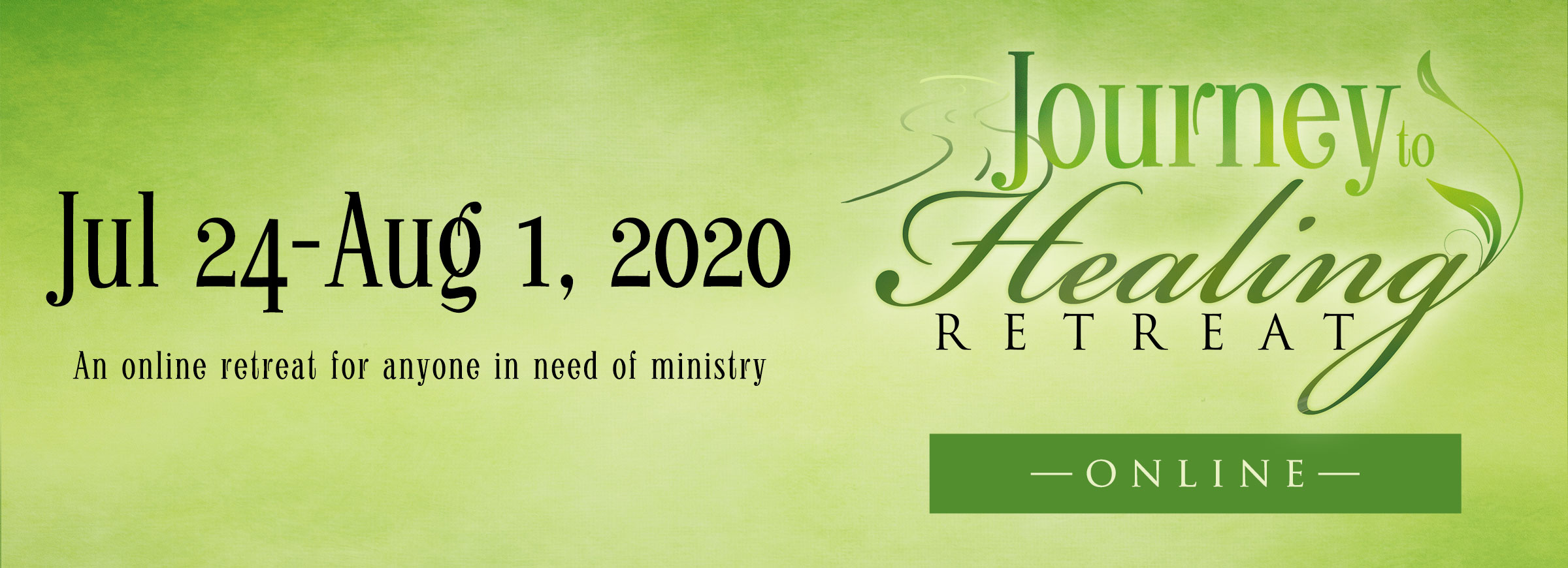 Journey to Healing Retreat Online July 2020