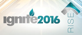 Ignite Conference 2016 - Video